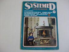 SYSTEME D N°356 SEPTEMBRE 1975 PLAN CHEMINEE A FEU OUVERT PUPITRE SACOCHE ECOLIE