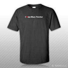 I Love my Skye Terrier T-Shirt Tee Shirt S M L Xl 2Xl 3Xl Cotton dog canine