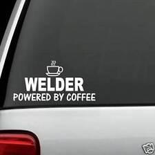 H1084 Welder Powered By Coffee Decal Sticker Car Van Truck SUV Rod Helmet Torch