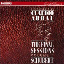 Schubert: The Final Sessions, Volume 1 by Franz Schubert, Claudio Arrau