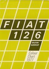 FIAT 126 Berlina & TETTO APRIBILE COLORI ESTERNO 1977 mercato britannico opuscolo brochure di vendita