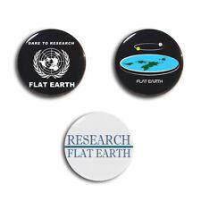 Earth is Flat Buttons Pinbacks Research Flat Earth Pin Badge Tin 58mm Bag Decor
