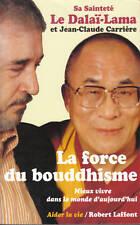 Livre la force du bouddhisme sa Sainteté le Dalaï - Lama book