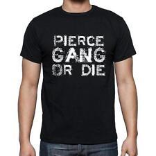 PIERCE Family gang Tshirt, Tshirt Homme Noir, Cadeau T-Shirt