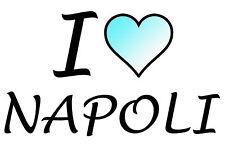 TRANSFER STAMPA MAGLIETTA T-SHIRT I LOVE NAPOLI CALCIO!