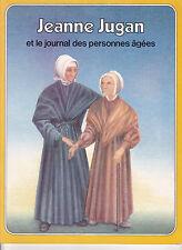 Jeanne JUGAN et le journal des personnes âgées