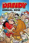 Dandy Annual: 2010 by D.C.Thomson & Co Ltd (Hardback, 2009)