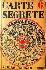 CARTE SEGRETE. TRIMESTRALE DI LETTERE E ARTI. SERAFINI APRILE GIUGNO 1968 N.6