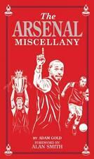 Arsenal Miscellany by Adam Gold (Hardback, 2012)