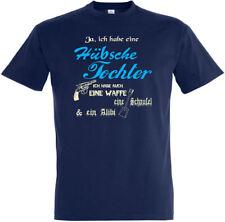 "T-Shirt ""Habe hübsche Tochter"" S bis 5XL; Waffe, Schaufel, Alibi, Vater, Papa"