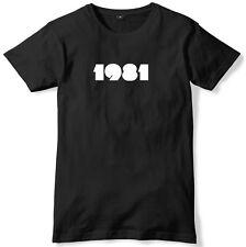 1981 año de aniversario de cumpleaños Unisex Para Hombre Divertido Eslogan Camiseta