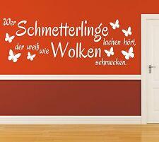 X932 Wandtattoo Spruch / Wer Schmetterlinge lachen hört Wandsticker Aufkleber