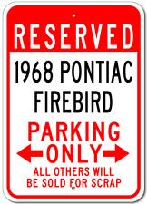1968 68 PONTIAC FIREBIRD Parking Sign