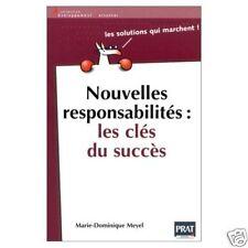 Livre Nouvelles responsabilités dans votre travail  Les Clés du succès /N11