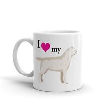 I love my Labrador Retriever coffee tea ceramic mug gift, mom dad dog gift