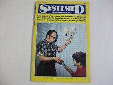 SYSTEME D N°302 MARS 1971 POSTE A SOUDURE MAQUETTE DAIMLER 1886 ADOUCISSEUR EAU