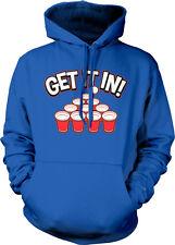 Get It In Beer Pong Red Cup Ball Sink Beirut Throw College Sex Hoodie Sweatshirt