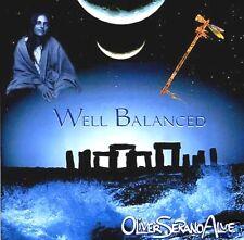 OLIVER SERANO ALVE Well Balanced Native American newage