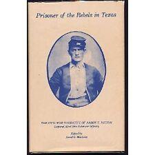 PRISONER OF THE REBELS IN TEXAS 1978 1st Ed HC Lk NEW Civil War
