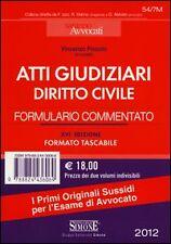 Atti giudiziari di diritto civile + Atti giudiziari di diritto penale....