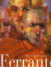 Mario Ferrante MASCHERE ED ANIME 2002 Massimo Duranti