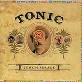 Lemon Parade by Tonic (CD, Jul-1996, Polydor)