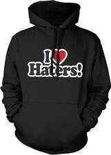 I Love Haters <3 Heart Troll Internet Celebrity Athlete Hate Hoodie Sweatshirt