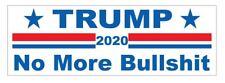 No More Bullshit 2020 DONALD TRUMP BUMPER STICKER or Helmet Sticker D3704