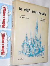 van vogt - LA CITTA' IMMORTALE - s.f.b.c. - fantascienza - CARTONATO
