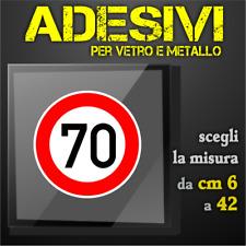Adesivi Sticker Velocità 70 km/h per Vetro e Metallo (da 6 a 42 cm)