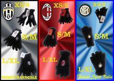 GUANTI PILE UFFICIALI JUVENTUS-MILAN-INTER:uomo(L/XL)-donna(S/M)-bambino(XS/S)