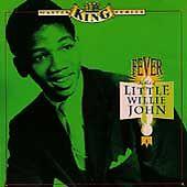 LITTLE WILLIE JOHN - Fever: The Best of CD ( Rhino, 20 Track Greatest Hits )