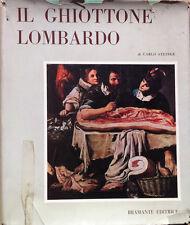 CARLO STEINER IL GHIOTTONE LOMBARDO BRAMENTE 1964 RICETTE DELLA TAVOLA LOMBARDA