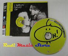 CD Singolo POVIA I bambini fanno oh 2005 TARGET ITALY TAR0105 no mc lp dvd (S6*)