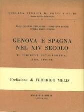GENOVA E SPAGNA NEL XIV SECOLO  R.C.CECCHETTI - G.LUSCHI - S.M.ZUNINO