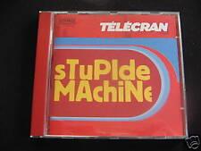 CD TELECRAN - STUPIDE MACHINE / comme neuf