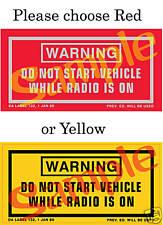 Military M35 M880 HMMV M151 CUCV Turn Radio Off Warning Choose Red or Yellow New