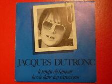 JACQUES DUTRONC Le temps de l'amour 751806
