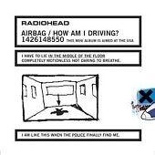 RADIOHEAD AIRBAG / HOW AM I DRIVING MINI ALBUM 7 TRACK CD FREE P&P