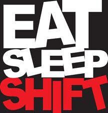 Eat Sleep Shift Vinyl Decal Car Truck Window Sticker Cute Funny Cool Drift JDM