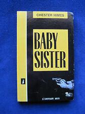 BABY SISTER - JOUE GABRIEL, JOUE NATURELLEMENT LE NEGRE by CHESTER HIMES