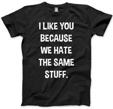 I Like You Because We Hate The Same Stuff - Grumpy Moody Kids and Youth T-Shirt