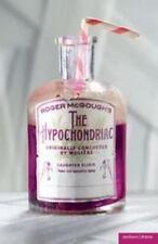 The Hypochondriac (Modern Plays) by Moliere; McGough, Roger