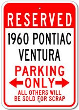 1960 60 PONTIAC VENTURA Parking Sign