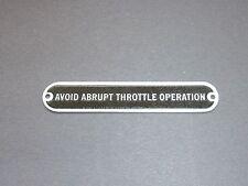 "Aeronca Style ""AVOID ABRUPT THROTTLE OPERATION"" Placard"