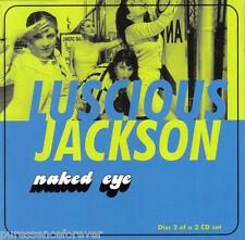 LUSCIOUS JACKSON - Naked Eye (UK 4 Trk CD Single Pt 2)