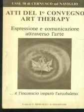 ATTI DEL 1 CONVEGNO ART THERAPY  AA.VV. USSL 58 1983