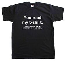 Vous lisez mon t-shirt anti social Homme Neuf Coton Drôle tee shirt