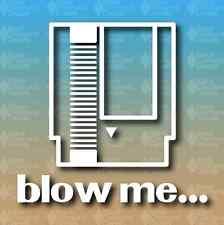 "Blow Me Nintendo Cartridge Gamer Nerd 5"" Custom Vinyl Decal JDM"