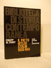 IL PATTO HITLER STALIN biblioteca  storia contemporanea